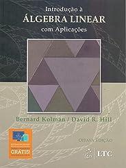 Introdução à Álgebra Linear com Aplicações