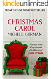 Christmas Carol: A chick lit / romantic comedy novella