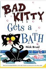 Bad Kitty Gets a Bath Kindle Edition