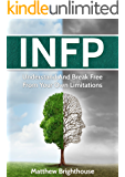 INFP: Understand And Break Free From Your Own Limitations
