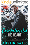 Competing For His Heart (Second Chance Lovers Book 5)
