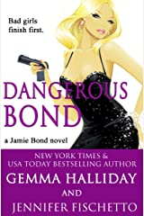 Dangerous Bond (Jamie Bond Mysteries Book 4) Kindle Edition