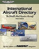 International Aircraft Directory: The World's Most Popular Aircraft