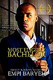 Most Eligible Bachelor (Men of Distinction Book 1)