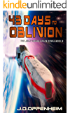 43 Days to Oblivion (The Jolo Vargas Space Opera Series Book 2)
