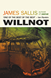 Willnot: The new literary mystery novel from the bestselling author of Drive