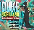 Duke Robillard And His Dames Of Rhythm