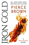 Iron Gold: The explosive new novel in the Red Rising series (Red Rising Series 4)