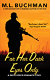 For Her Dark Eyes Only (Delta Force Short Stories Book 2)