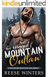 His Rugged Mountain Outlaw (Rouge River Mountain Men Book 1)