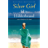 Silver Girl: A Novel