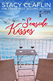 Seaside Kisses: A Second Chance Romance (The Hunters Book 4)