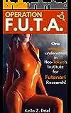 Operation F.U.T.A.: One woman undercover in Neo-Tokyo's Institute for Futanari Research!