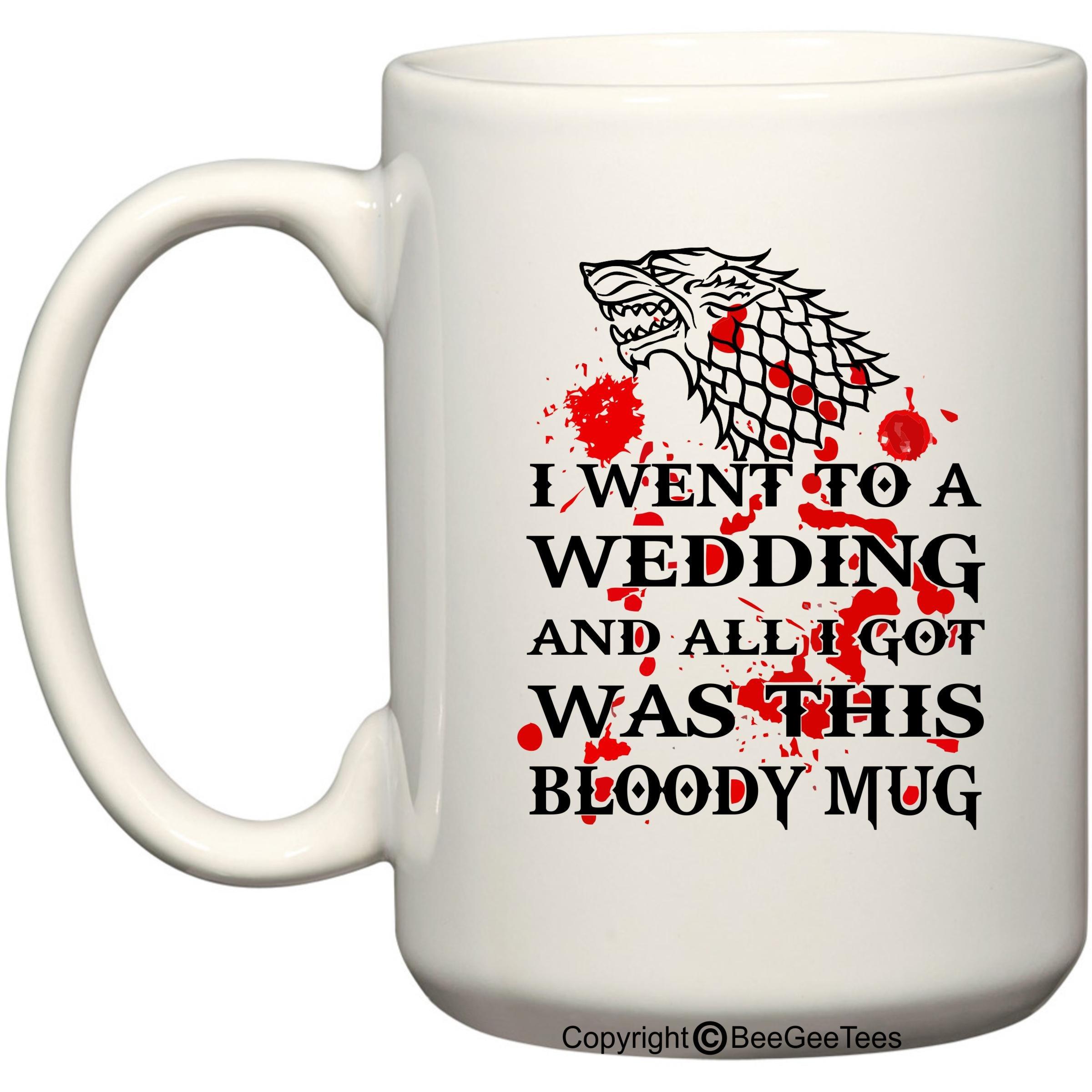 Game of Thrones Wedding - Dire Wolf Bloody Mug - Coffee or Tea Cup 11 / 15 oz by BeeGeeTees® (15 oz)