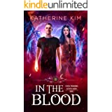 In The Blood (Federal Paranormal Activities Agency Book 2)