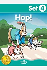 Budding Reader Book Set 4: Hop!