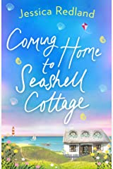 Coming Home To Seashell Cottage: An unforgettable, emotional novel of family and friendship for 2021 (Welcome To Whitsborough Bay) Kindle Edition