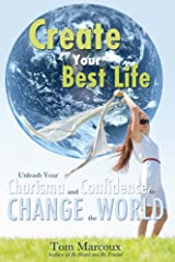 Create Your Best Life Kindle Edition