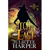 Witch at Last: The Jinx Hamilton Series - Book 3