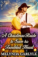 A Christmas Bride to Save his Troubled Heart: A Historical Western Romance Novel Kindle Edition
