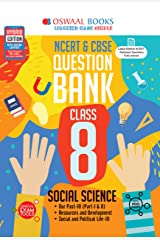Oswaal NCERT & CBSE Question Bank Class 8, Social Science (For 2021 Exam) Kindle Edition