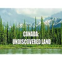 Canada; Undiscovered Land