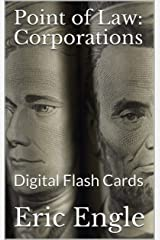 Point of Law: Corporations: Digital Flash Cards (Point of Law Review Quiz Book 2) Kindle Edition