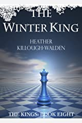 The Winter King (The Kings Book 8) Kindle Edition