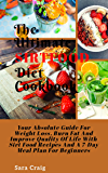 The ultimate sirtfood diet cookbook: Your Absolute guide for weight loss, burn fat and improve Quality of life with sirt…