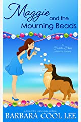 Maggie and the Mourning Beads (A Carita Cove Mystery Book 3) Kindle Edition