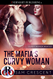 The Mafia's Curvy Woman (Curvy Women Wanted Book 15)
