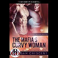 The Mafia's Curvy Woman (Curvy Women Wanted Book 15) (English Edition)