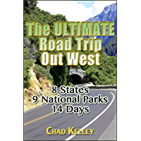 The Ultimate Road Trip Out West