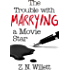 The Trouble with Marrying a Movie Star: Book Two in the Red Carpet Series