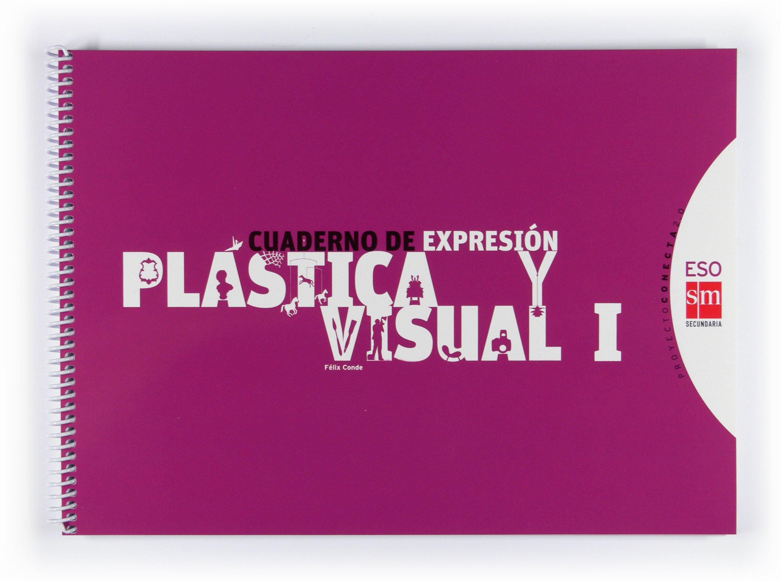 Cuaderno de expresión plástica y visual I. ESO. Conecta 2.0 - 9788467540833: Amazon.es: Conde Miranda, Félix, Conde Miranda, Félix, Haciendo el León, Estudio, Pedrosa Pérez, José Manuel: Libros