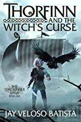 Thorfinn and the Witch's Curse (The Forerunner Saga Book 1) Kindle Edition
