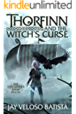 Thorfinn and the Witch's Curse (The Forerunner Series Book 1)