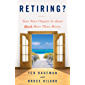 Retiring?: Your Next Chapter Is about Much More Than Money