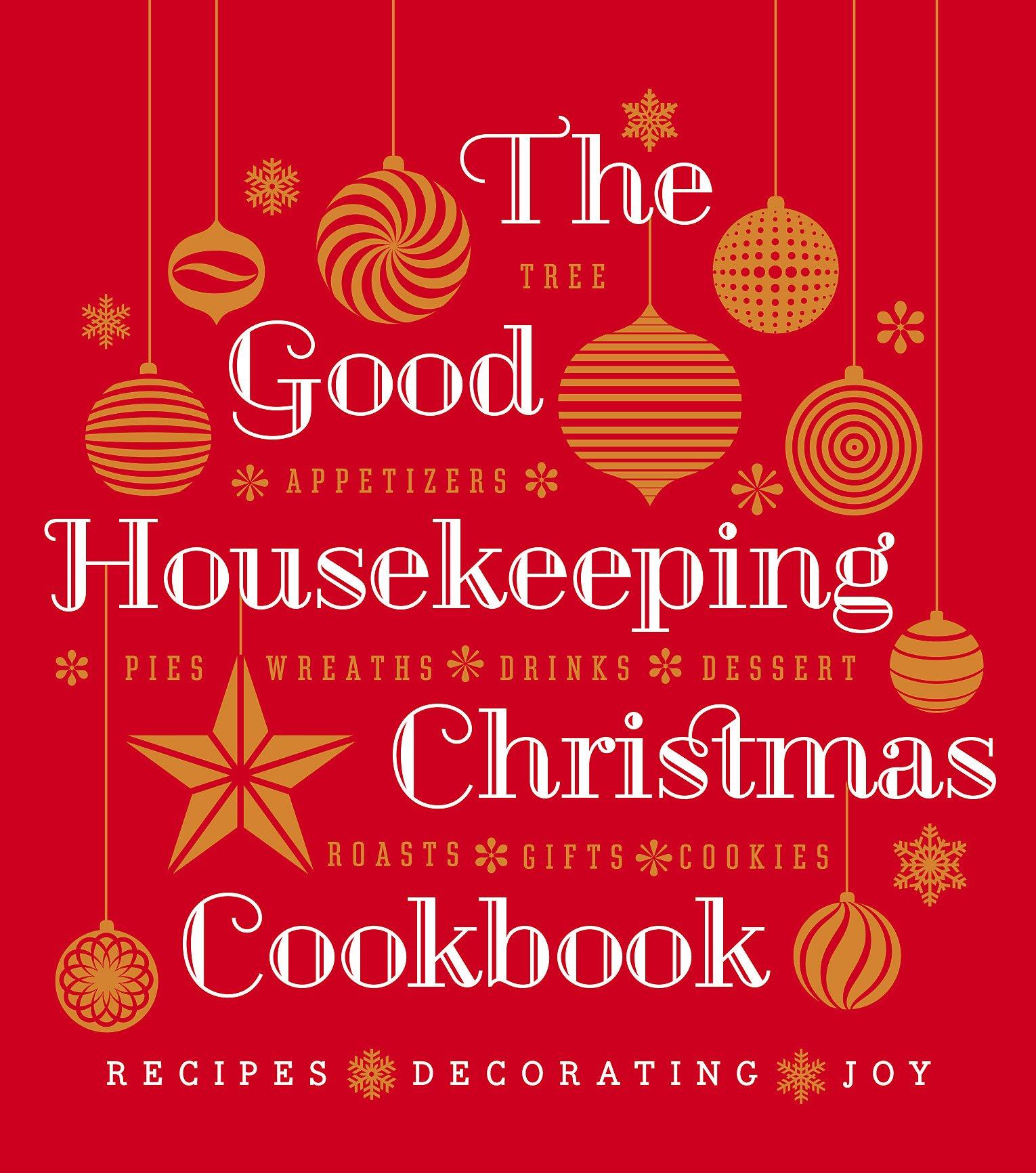 Christmas Cookbook: Recipes * Decorating * Joy (good Housekeeping  Cookbooks): Susan Westmoreland, Good Housekeeping: 9781588169747:  Amazon: Books