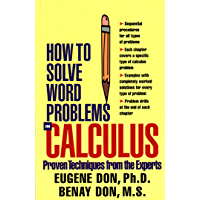 How to Solve Word Problems in Calculus (How to Solve Word Problems Series) (English Edition)