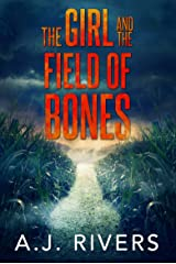 The Girl and the Field of Bones (Emma Griffin FBI Mystery Book 10) Kindle Edition