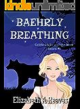 Baehrly Breathing (Goldie Locke and the Were Bears #1)
