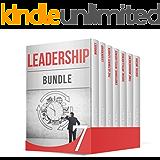 Leadership BUNDLE: 100+ Amazing Time Management, Mindset and Other Skills Every Leader Should Have