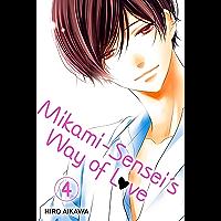 Mikami-sensei's Way of Love Vol. 4 (English Edition)