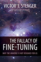 The Fallacy of Fine-Tuning: Why the Universe Is Not Designed for Us Hardcover