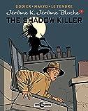 Jérôme K. Jérôme Blôche Vol. 1: The Shadow Killer (Jerome K. Jerome Bloche)
