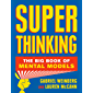 Super Thinking: The Big Book of Mental Models (English Edition)