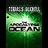The Apocalypse Ocean (Xenowealth Book 4)