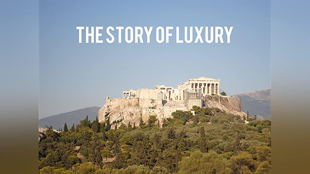 The Story of Luxury