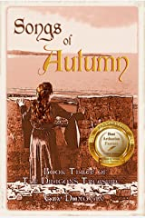 Songs of Autumn: Book Three of The Dragon's Treasure Kindle Edition